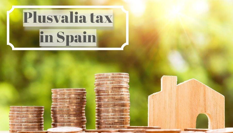 """Kennen Sie die """"plus-valía"""" Steuer in Spanien?"""